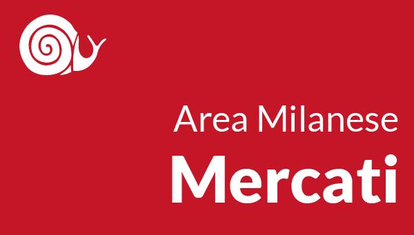 vai ai mercati dell'area milanese